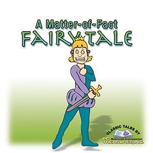 A Matter-of-Fact Fairy Tale Audiobook