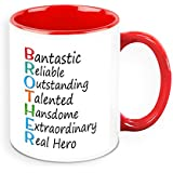 Mug For Brother - HomeSoGood Reliably Fantastic Brother White Ceramic Coffee Mug - 325 Ml