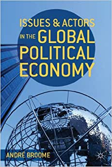 Issues and Actors in the Global Political Economy e-book