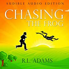 Chasing the Frog: How to Achieve Success in Life by Building an Empowering Morning Routine (       UNABRIDGED) by R.L. Adams Narrated by Bruce A. Lorie