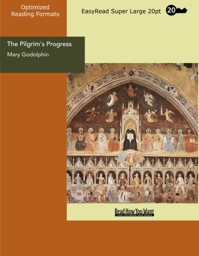 The Pilgrim's Progress (EasyRead Super Large 20pt Edition): In Words of One Syllable