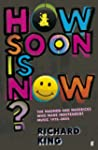 How Soon is Now?: The Madmen and Mave...