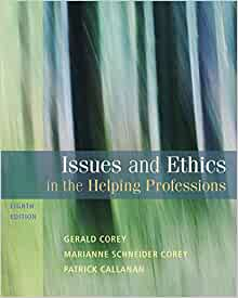 corey corey and callanan 2011 ethical dilemmas The enterprise of counseling is often fraught with dilemmas, ethical and otherwise, as the  (corey, corey, corey, & callanan, 2015)  2011) while an .