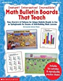 img - for Instant! Interactive! Incredible! Math Bulletin Boards That Teach (Grades 1-3) by Howes, Jaqueline, Howes, Jacquelyn Johnson (January 1, 1999) Paperback book / textbook / text book