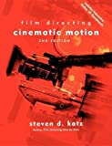 Acquista Cinematic Motion: Film Directing : A Workshop for Staging Scenes