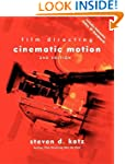 Film Directing: Cinematic Motion: A W...