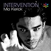 Intervention | [Mia Kerick]