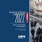 img - for American Policing in 2022: Essays on the Future of a Profession book / textbook / text book