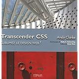 Transcender CSS : Sublimez le design web !par Andy Clarke