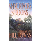 Hill Towns ~ Anne Rivers Siddons