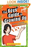 The Boys' Guide to Growing Up: Choices and Changes During Puberty