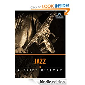 Jazz: A Brief History