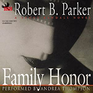 Family Honor: A Sunny Randall Novel | [Robert B. Parker]