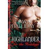 A Highlander for the Holidays: A Highland Romance ~ Dawn Halliday...