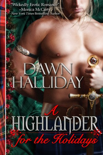 A Highlander for the Holidays (A Highland Erotic Romance) by Dawn Halliday (Jennifer Haymore)