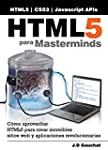 HTML5 para Masterminds: C�mo aprovech...