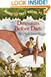 Magic Tree House #1: Dinosaurs Before...