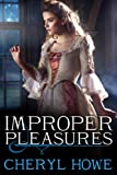 img - for Improper Pleasures (The Pleasure Series) book / textbook / text book