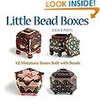 Little Bead Boxes: 12 Miniature Boxes...