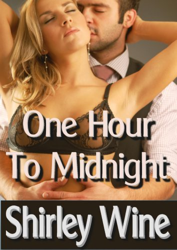 One Hour To Midnight by Shirley Wine