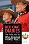 Red Coat Diaries: True Stories from t...