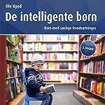 De intelligente børn - børn med særlige forudsætninger | Ole Kyed