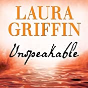 Unspeakable: Tracers Series, Book 2 | Laura Griffin