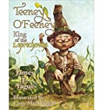 [ [ [ Teeney O'Feeney, King of the Leprechauns [ TEENEY O'FEENEY, KING OF THE LEPRECHAUNS ] By Tague, James E ( Author )Apr-26-2010 Paperback