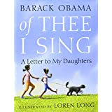 Of Thee I Sing: A Letter to My Daughters ~ Barack Obama