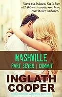 Nashville - Part Seven - Commit ( A New Adult Contemporary Romance) (English Edition)