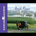 Amish Peace: Simple Wisdom for a Complicated World | Suzanne Woods Fisher