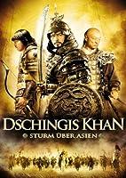 Dschingis Khan - Sturm �ber Asien