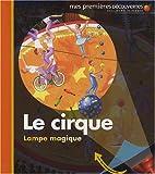 echange, troc Claude Delafosse - Le cirque