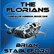 The Florians: Daedalus Mission, Book 1 | [Brian M. Stableford]