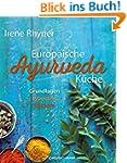 Europ�ische Ayurvedak�che: Grundlagen...