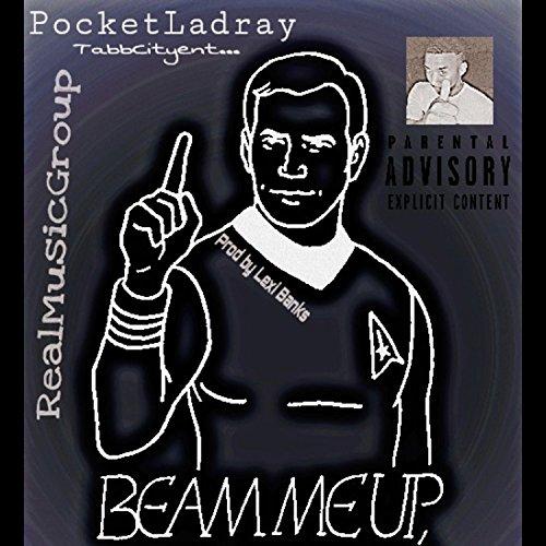 Beam Me Up [Explicit]