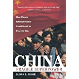 China: Fragile Superpower ~ Susan L. Shirk