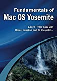 Fundamentals of Mac OS Yosemite (Computer Fundamentals) (English Edition)