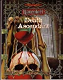 Death Ascendant (AD&D/Ravenloft Horror Module) (0786904143) by Smedman, Lisa