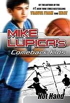 Hot Hand: Mike Lupica's Comeback Kids