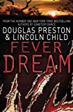 Fever Dream: An Agent Pendergast Novel (Agent Pendergast Series Book 10) (English Edition)