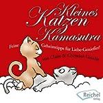 Kleines Katzen-Kamasutra: Feine Gehei...