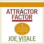 The Attractor Factor, 2nd Edition: 5 Easy Steps to Create Wealth (or Anything Else) from the Inside Out | [Joe Vitale]