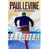 LASSITER (Jake Lassiter Book 8) ~ Paul Levine