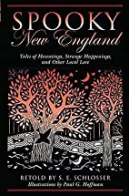 Spooky New England : Tales of Hauntings,…