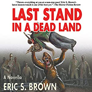 Last Stand in a Dead Land Audiobook