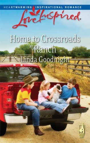 Image of Home to Crossroads Ranch (Love Inspired #485)