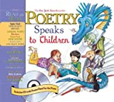 Poetry Speaks to Children (05) by Paschen, Elise [Hardcover (2005)]