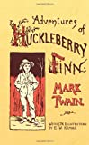 Adventures of Huckleberry Finn (0486443221) by Mark Twain