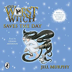 The Worst Witch Saves the Day Audiobook